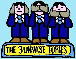 The three unwise Tories